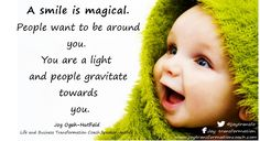 A smile is magical!