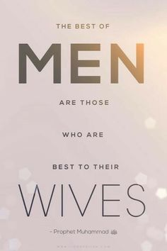The Hadith proves the importance of a husband in the wives' world, but Islam also tells us the importance and rights of wife in islam. Islamic Quotes On Marriage, Islam Marriage, Muslim Quotes, Islamic Inspirational Quotes, Quran Verses, Quran Quotes, Hadith, Alhamdulillah, Prophet Muhammad Quotes