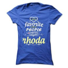 My Favorite People Call Me rhoda- T Shirt, Hoodie, Hood - #shirts! #shirt for girls. FASTER:   => https://www.sunfrog.com/Names/My-Favorite-People-Call-Me-rhoda-T-Shirt-Hoodie-Hoodies-YearName-Birthday-Ladies.html?id=60505