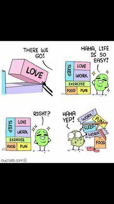 I love how the last one has no love or exercise but it had work twice. I love how the last one has no love or exercise but it had work twice. Funny Cartoons, Funny Comics, Funny Memes, Hilarious, Shen Comics, Owlturd Comix, Rage, Memes Gratis, 4 Panel Life