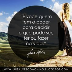 "PENSAMENTO DO DIA  O que você decidiu para a sua vida? Partilhe a sua experiência nos comentários.  QUOTE OF THE DAY: ""It is you who has the power to decide what can be , have or do in life. - LUIS ALVES""  #PensamentoDoDia #FraseDoDia #Sucesso #Vida #Poder #Decisão #LuisAlvesFrases #Coaching #LeiDaAtração"