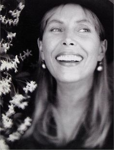 Joni Mitchell  Still love everything she writes, sings, paints ... Limitless