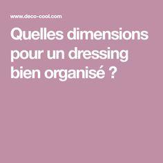 Quelles dimensions pour un dressing bien organisé ?