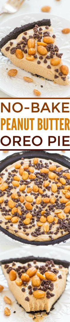 No-Bake Peanut Butter Silk Oreo Pie - An EASY no-bake pie with a crunchy Oreo crust, a creamy salty-sweet peanut butter filling, and topped with peanuts and chocolate chips!! Tastes AMAZING!!