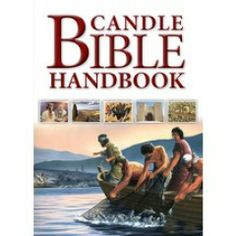 Candle Bible Handbook. This easy-to-read exploration of the Bible allows you to follow the key narratives from Genesis to Revelation...Terry Jean Day, Carol J Smith & Tim Dowley