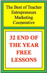 32 END OF THE YEAR FREE LESSONS at The Best of Teacher Entrepreneurs - Go to The Best of Teacher Entrepreneurs for this and hundreds of free lessons.  http://thebestofteacherentrepreneursmarketingcooperative.net/32-end-of-the-year-free-lessons/