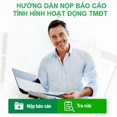 Báo cáo website thương mại điện tử -- Đây là hoạt động bắt buộc hằng năm để Bộ Công Thương quản lý nắm bắt tình hình hoạt động của các website thương mại điện tử. Website