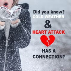 Cold weather and heart attack has a connection! Elderly people are especially vulnerable to a drop in body temperature (hypothermia) in cold weather. During the cold months your heart also need to work harder for maintaining the body heat and for tightening the arteries. This further restricts the blood flow while reducing the supply of oxygen to your heart and may trigger a #HeartAttack. #HeartDisease #HeartHealthyTips https://goo.gl/XVX8ZI