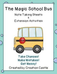The Magic School Bus: Note Taking Pages & Activities #creationcastle