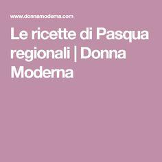 Le ricette di Pasqua regionali | Donna Moderna
