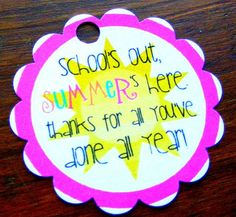 end of school year quote ~ quote year end Teacher End Of Year, End Of School Year, School Fun, School Teacher, School Ideas, Daycare Gifts, School Gifts, Student Gifts, Cute Teacher Gifts