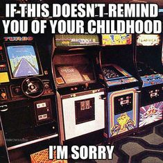 My dad always took us to the arcade