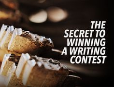 In this post, I share a secret I've learned about how to win a writing contest. Plus, get a new book all about how to get the most out of writing contests.