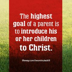 The highest goal of a parent is to introduce his or her children to Christ. Bible Verses Quotes, Bible Scriptures, Spiritual Guidance, Faith Hope Love, Gentle Parenting, Great Words, Daily Devotional, Heavenly Father, Thoughts