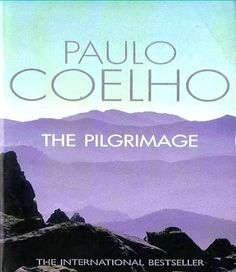 The Quick Book – Your Guide to Famous Books – The Pilgrimage by Paulo Coelho Got Books, I Love Books, Books To Read, Thing 1, Journey, Famous Books, Inspirational Books, Pilgrimage, What Is Like