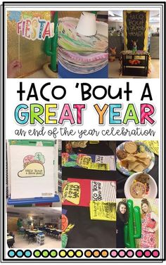 Taco 'bout a Great Year! An End of the Year Fiesta! - Teaching With Crayons and Curls