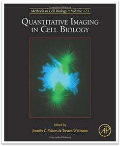 Methods in Cell Biology Volume 123 Quantitative Imaging in Cell Biology   Sách Việt Nam