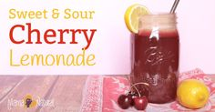 Sweet & Sour Cherry Lemonade – Summer Drink Recipe