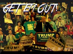 GET EM OUT ! - Donald J. Trump (Prod. by Yako)