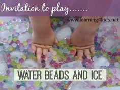 Water Beads and Ice Invitation to play - a wonderful sensory experience.  learning4kids