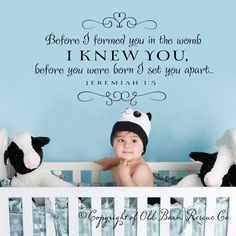 Before I formed you...Large New Vinyl Wall Decal Nursery Decor Sticker Lettering Art Design by OldBarnRescueCompany on Etsy https://www.etsy.com/listing/91454309/before-i-formed-yoularge-new-vinyl-wall