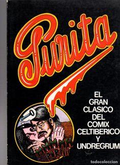 PURITA. EL GRAN CLASICO DEL COMIX CELTIBERICO Y UNDREGRUM. EDITORIAL MANDRAGORA. AÑO 1975 - Foto 1