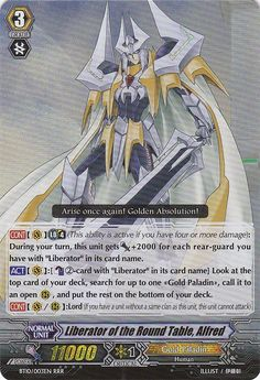 Liberator of the Round Table, Alfred - Cardfight! Such a great card. Paladins strength come from their numbers.