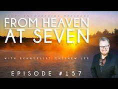From Heaven at Seven - Ep157