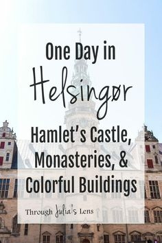 From Hamlet's Castle at Kronborg to monasteries and cute, colorful houses, there are so many historical sights to see in one day in Helsingør! Backpacking Europe, Europe Travel Tips, Travel Guides, Travel Destinations, Europe Packing, Packing Lists, Travel Deals, Travel Hacks, Travel Packing