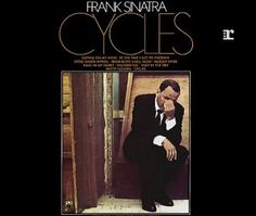 """Recorded on July 24 & November 14, 1968, """"Cycles"""" is a studio album by Frank Sinatra, released just before Christmas of the same year. TODAY in LA COLLECTION on RVJ >> http://go.rvj.pm/8oj"""