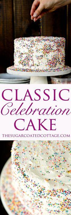 The best Classic Celebration Cake Recipe. Classic vanilla cake, vanilla buttercream and sprinkles. | thesugarcoatedcottage.com