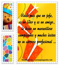 pensamientos de cumpleaños para mi jefe,tarjetas de cumpleaños para mi jefe: http://www.consejosgratis.net/saludos-de-cumpleanos-para-un-jefe/