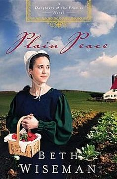 Plain Peace by Beth Wiseman Amish-raised Anna loves her grandfather the bishop, but his strict adherence to the Ordnung is scaring away any boy who might be interested in her—except newcomer Jacob. Books To Read, My Books, Amish Books, Anna Love, Find A Husband, My Escape, Historical Romance, So Little Time, Novels