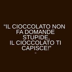 Il cioccolato non fa domande stupide, il #cioccolato ti capisce. #Zalando