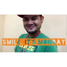 Smile, it's Monday! #Monday #Weekday #Motivation #PhilippineCallCenter #CallCenter #Outsourcing #Boy #Happy