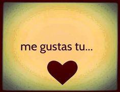 me gustas tu ♥