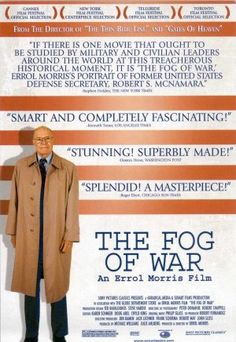 Movies The Fog of War: Eleven Lessons from the Life of Robert S. McNamara - 2003