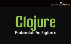 A dialect of the LISP programming language, Clojure is a general purpose programming language that places emphasis on functional programming. Learn how Clojure can simplify your coding practices, by allowing you to do so much more with as little coding as possible. Here are a few interesting tidbits about Clojure: https://www.eduonix.com/blog/infographics/infographic-on-clojure-programming/
