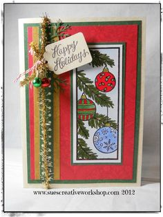 Sue's Creative Workshop used the Serendipity Stamps Vertical Ornaments to create her card