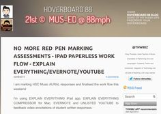 NO MORE RED PEN MARKING ASSESSMENTS and giving feedback. Paperless workflow for teachers. http://hoverboard.thw88z.com/1/post/2013/08/no-more-red-pen-marking-assessments-ipad-paperless-work-flow-explain-everythingevernoteyoutube.html