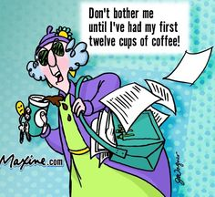 dont bother me till ive had my coffee funny quotes quote coffee lol funny quote funny quotes maxine humor coffee humor Coffee Talk, I Love Coffee, Black Coffee, Coffee Break, Morning Coffee, Coffee Quotes, Coffee Humor, Funny Coffee, Coffee Drinks