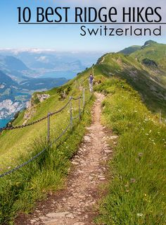 We love the drama of ridge hikes, with steep cliffs and sweeping panorama views. Here are ten of our favorite ridge hikes in Switzerland that we've done as a family. Switzerland Destinations, Visit Switzerland, Hiking Guide, Hiking Trails, Hiking Europe, Travel List, Mountain View, Scenery, Country Roads