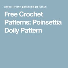 Free Crochet Patterns: Poinsettia Doily Pattern