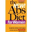 The New Abs Diet for Women by David Zinczenko with Ted Spiker