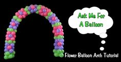 Balloon Arch Tutorial - Flower Design