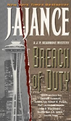 Breach of Duty (J.P. Beaumont #14) by J.A. Jance (Goodreads Author)