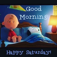10 Amazing Good Morning Saturday Images - - 10 quotes for Saturday that will help you have a very good morning! Good Morning Saturday Images, Good Morning Snoopy, Happy Saturday Quotes, Saturday Greetings, Funny Good Morning Memes, Good Morning Beautiful Images, Good Saturday, Good Day Quotes, Morning Greetings Quotes