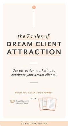 Attracting your dream clients doesn't have to be complicated, but there are a few rules you should know! Follow all of these rules, and you'll be attracting your dream clients in no time! // brand strategy / client attraction / attracting the right clients / make more sales / #brandstrategy / #salesstrategy