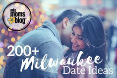 In a Date night rut? How about more than 200 new ideas! Whether you're penny-pinchers, history buffs, foodies or sports nuts - we've got date ideas for every budget and interest in our Ultimate Milwaukee Date Ideas Guide! Pin it, bookmark, save for later because this guide is good year round!200+ Milwaukee Date Ideas http://milwaukee.citymomsblog.com/milwaukee/200-milwaukee-date-ideas/