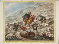 Posting in Scotland by Gillray (1805) - shows an old post-chaise coming round the corner on a steep bumpy road, breaking its axle and hurling the occupants onto the highway. A shepherd, swathed in tartan, sits watching as the horses, somewhat resembling asses, kick over the traces. Driver, postilion and  rider are all butt-naked, and the sheep are totally unperturbed by the commotion.